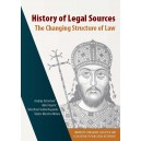 HISTORY OF LEGAL SOURCES: THE CHANGING STRUCTURE OF LAW